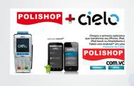 Polishop e Cielo – Parceria de sucesso comvocê!